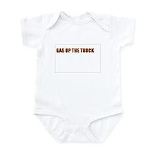 SCOTT BROWN - GAS UP THE TRUCK Infant Bodysuit