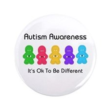 """Autism Ok Difference 3.5"""" Button"""