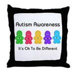Autism Ok Difference Throw Pillow