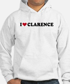 I LOVE CLARENCE ~ Jumper Hoody