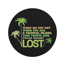 """Funny Lost 3.5"""" Button"""