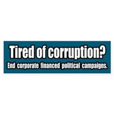 End Corporate Financed Politics Bumper Bumper Sticker