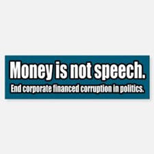 End Corporate Political Corruption Bumper Bumper Bumper Sticker