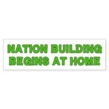 Nation Building Bumper Bumper Sticker