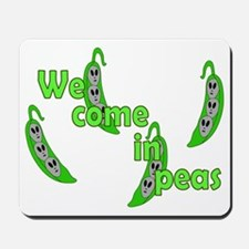 We Come In Peas Mousepad