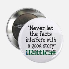 """Never Let the Facts... (Shoe) 2.25"""" Button"""