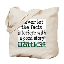 Never Let the Facts... (Shoe) Tote Bag