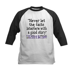Never Let the Facts... (Cosmo Tee