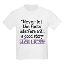 Never Let the Facts... (Cosmo T-Shirt
