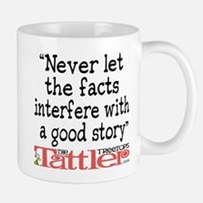 Never Let the Facts... (Roz) Mug