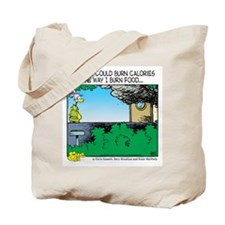 Burn Calories Tote Bag