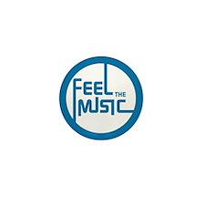Feel the Music! Mini Button