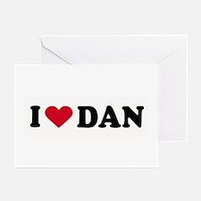 I LOVE DAN ~ Greeting Cards (Pk of 10)