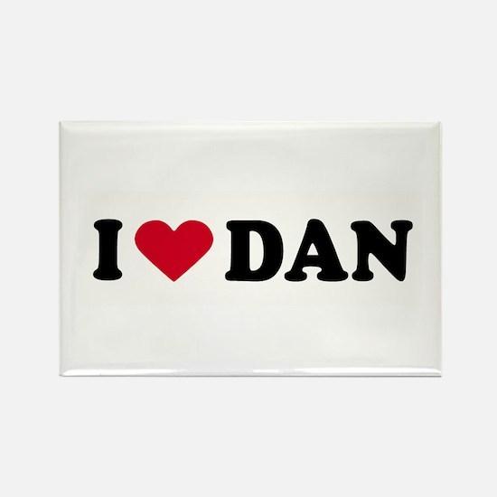 I LOVE DAN ~ Rectangle Magnet