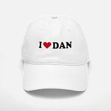 I LOVE DAN ~ Baseball Baseball Cap