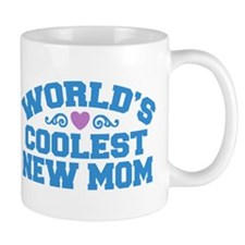 World's Coolest New Mom Mug