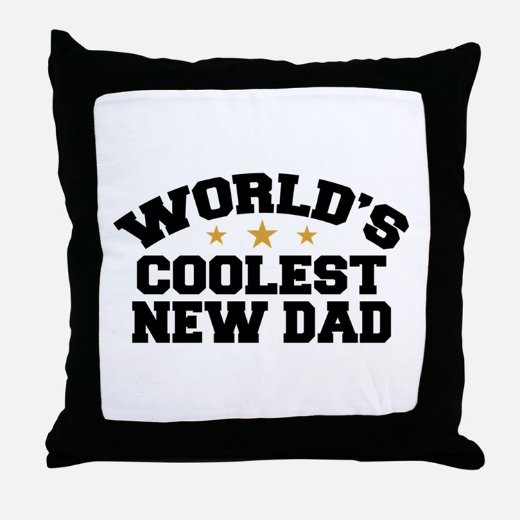 World's Coolest New Dad Throw Pillow