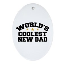 World's Coolest New Dad Oval Ornament
