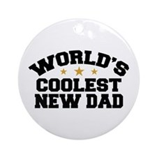 World's Coolest New Dad Ornament (Round)