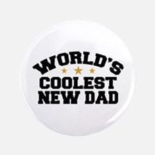 "World's Coolest New Dad 3.5"" Button"