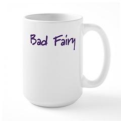 Bad Fairy Mug