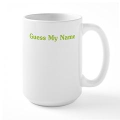 Guess My Name Large Mug