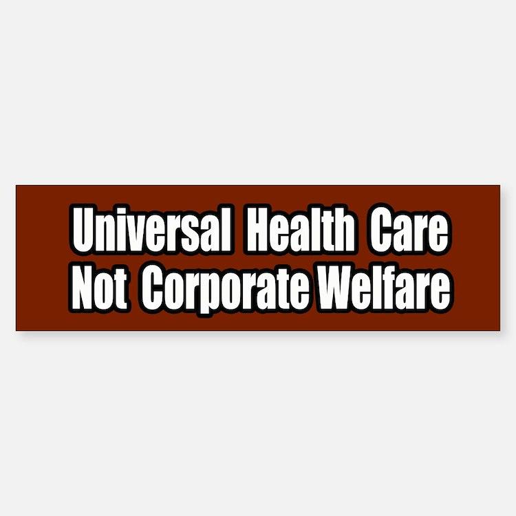 Healthcare Not Corporate Welfare Bumper Car Car Sticker