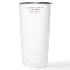 Do Not Trust Quote Travel Mug