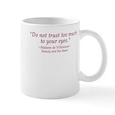 Do Not Trust Quote Mug