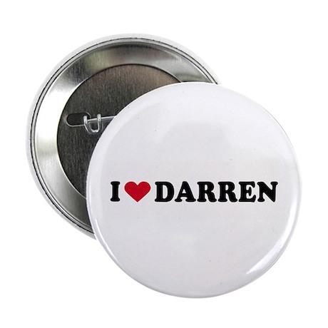"""I LOVE DARREN ~ 2.25"""" Button (100 pack)"""