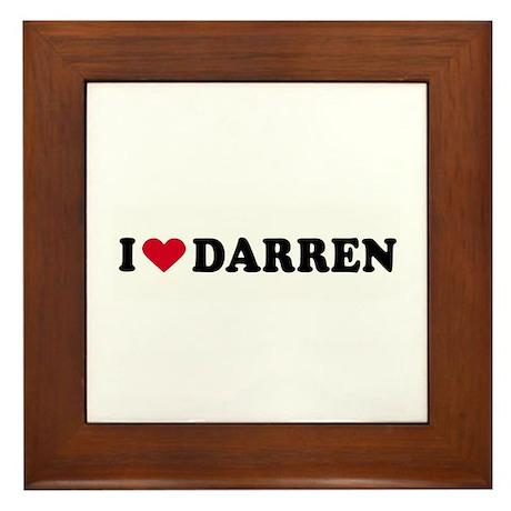 I LOVE DARREN ~ Framed Tile