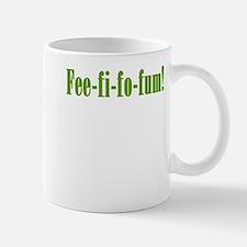 Fee-fi-fo-fum! Mug