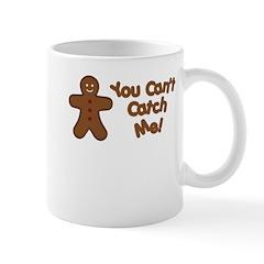 You Can't Catch Me Mug