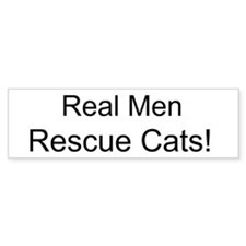 Real Men Rescue Cats! - Bumper Sticker