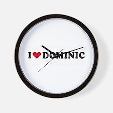 I LOVE DOMINIC ~  Wall Clock