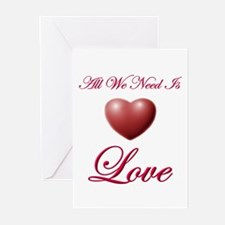 All We Need Is Love Greeting Cards (Pk of 10)