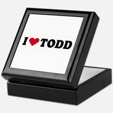 I LOVE TODD ~ Keepsake Box