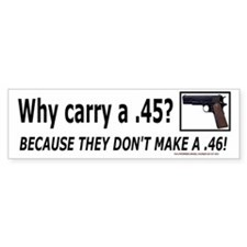 Why a .45 Bumpersticker