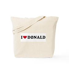 I LOVE DONALD ~  Tote Bag