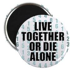 LOST Live Together Magnet