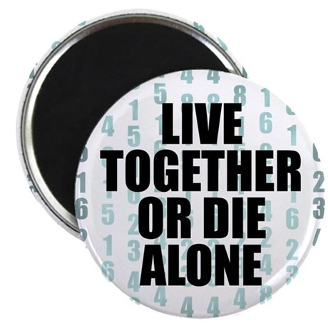 LOST Live Together Magnet