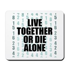 LOST Live Together Mousepad