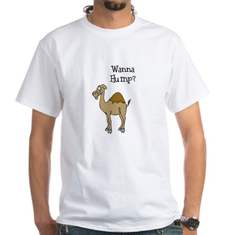 Wanna Hump? White T-Shirt