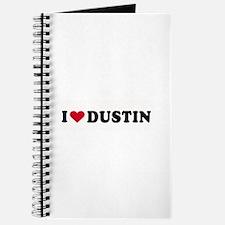 I LOVE DUSTIN ~ Journal
