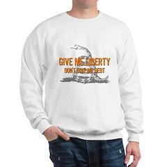 Don't Give Me Debt Sweatshirt
