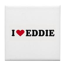 I LOVE EDDY ~ Tile Coaster