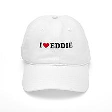 I LOVE EDDY ~ Baseball Cap
