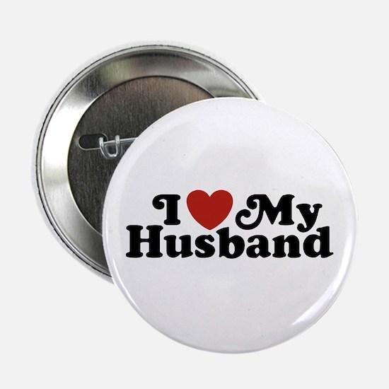 """I Love My Husband 2.25"""" Button"""