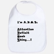 Attention Deficit Oh Shiny Bib