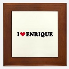 I LOVE ENRIQUE ~ Framed Tile